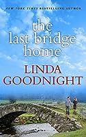 The Last Bridge Home (Redemption River)