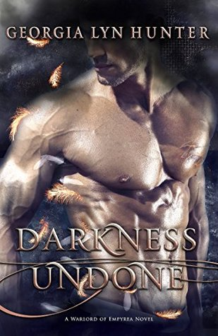 Darkness Undone (Warlords of Empyrea #1)