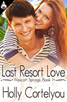Last Resort Love (Wescott Springs #1)