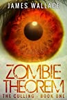 The Culling (Zombie Theorem #1)