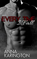 Every Time I Fall (The Raeven Sisters Book 2)