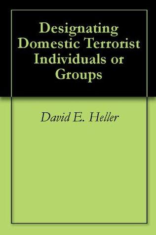 Designating Domestic Terrorist Individuals or Groups