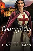 Courageous (Valiant Hearts #3)