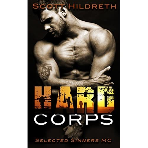 Hard Corps Selected Sinners Mc 7 By Scott Hildreth