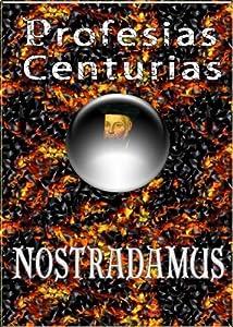 Profesias, Centurias y Testamento de Nostradamus