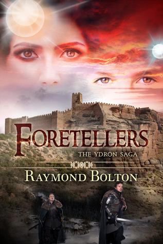 Foretellers (The Ydron Saga, #3)