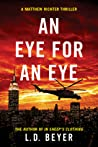 An Eye For An Eye (Matthew Richter, #2)