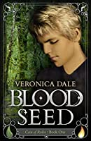 Blood Seed: Coin of Rulve Book One