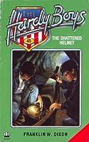 The Shattered Helmet (Hardy Boys, #52)