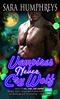 Vampires Never Cry Wolf (Dead in the City, #3)