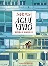 Review ebook Aquí vivió: historia de un desahucio by Isaac Rosa