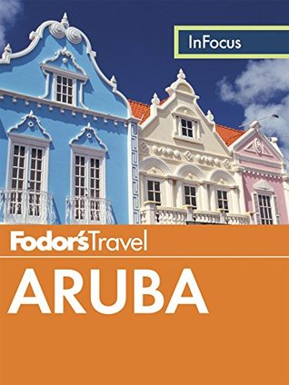 Fodor's In Focus Aruba by Random House LLC