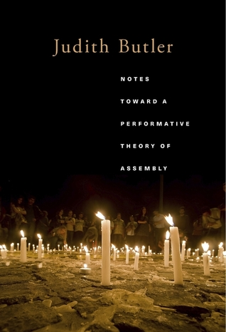 Notes Toward a Performative Theory of Assembly