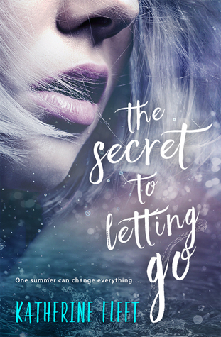 The Secret to Letting Go by Katherine Fleet