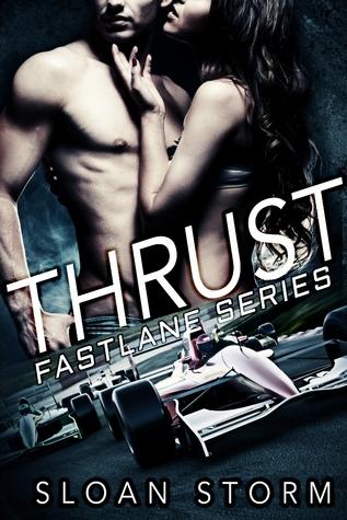 Thrust (Fastlane Series, #2)