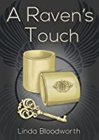 A Raven's Touch (A Raven Wing #1)