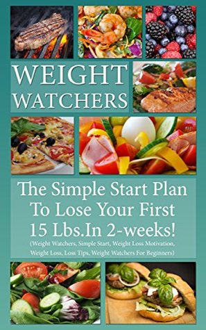 weight watchers the simple start plan to lose 15 lbs in