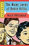 Book cover for The Many Loves of Dobie Gillis: Stories