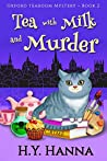 Tea with Milk and Murder (Oxford Tearoom Mysteries #2)