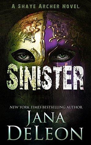 Sinister (Shaye Archer #2)