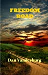 Freedom Road: (Texas Legacy family saga: Book 3)