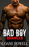 Bad Boy Brawler (Alpha Bad Boy, #3)