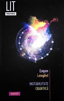 Instabilitate Cuantică by Eugen Lenghel