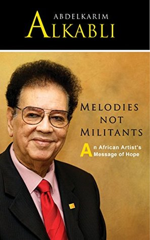 Melodies Not Militants: An African Artist's Message of Hope
