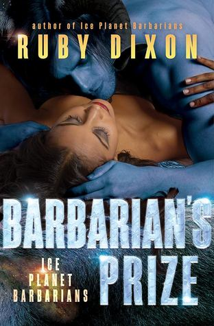 Barbarian's Prize (Ice Planet Barbarians, #5)