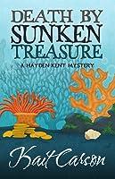 Death By Sunken Treasure (Hayden Kent #2)