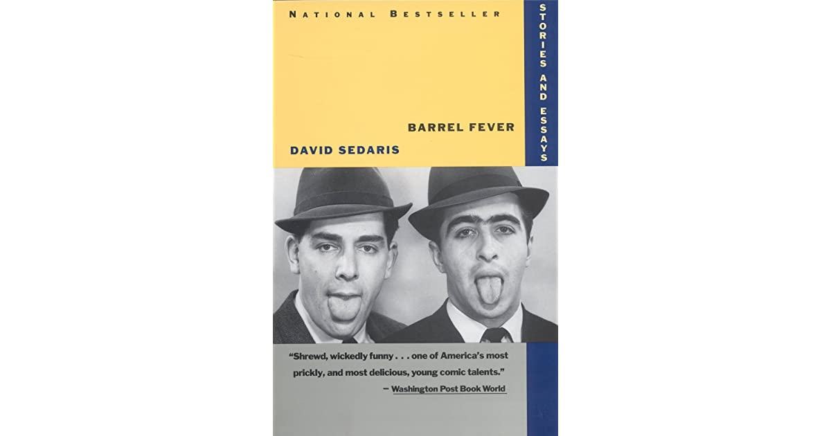 barrel fever stories and essays by david sedaris