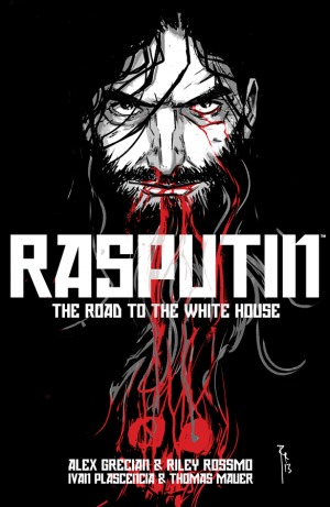 Rasputin, Vol. 2: The Road to the White House