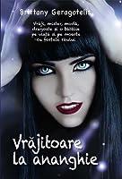 Vrajitoare la ananghie (Life's a Witch, #1)