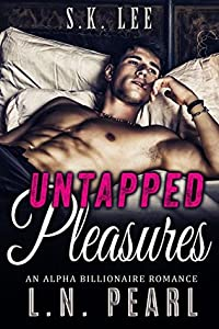 Untapped Pleasures (Married to the Billionaire #1)
