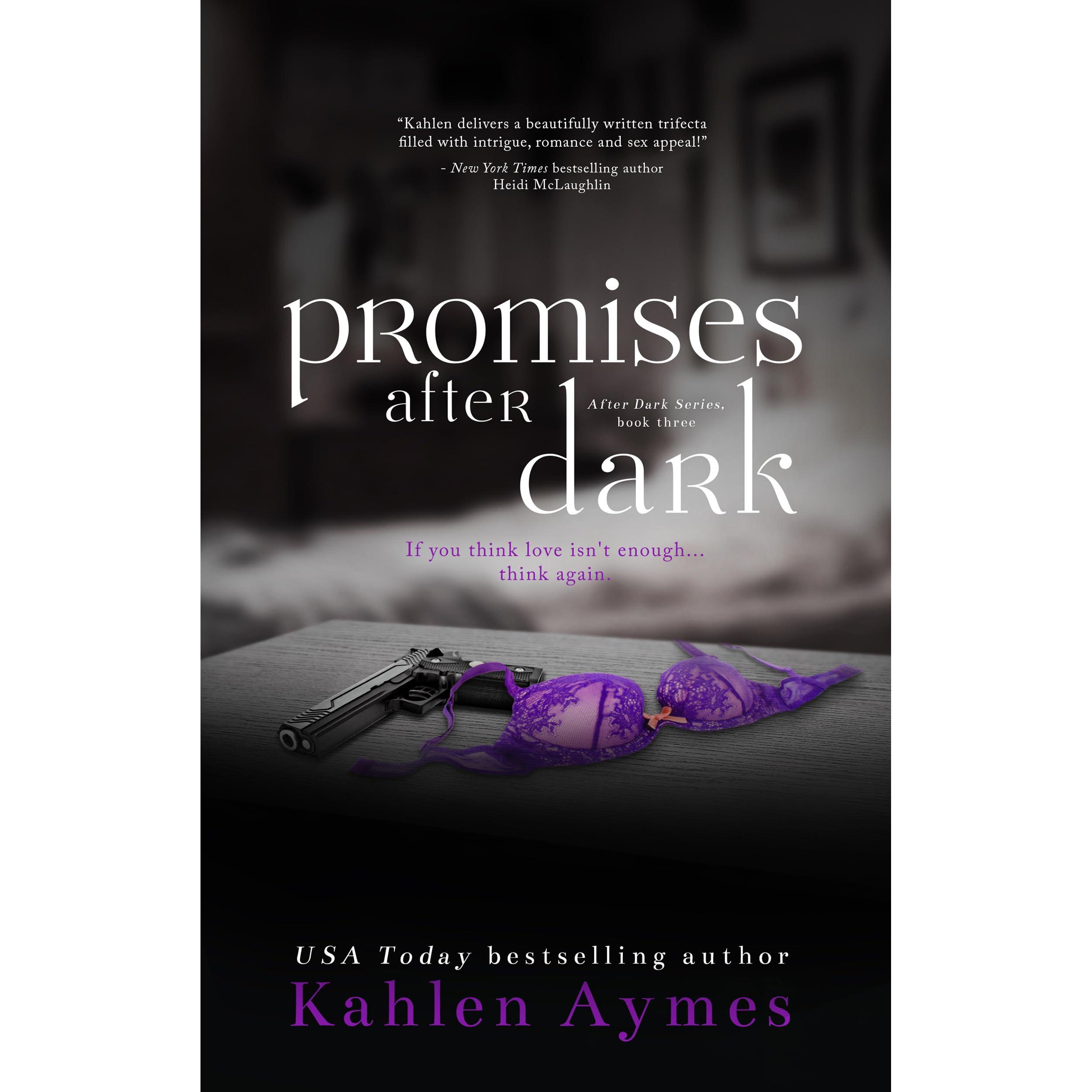 Angeline Ball Sex Scene promises after dark (after dark, #3)kahlen aymes