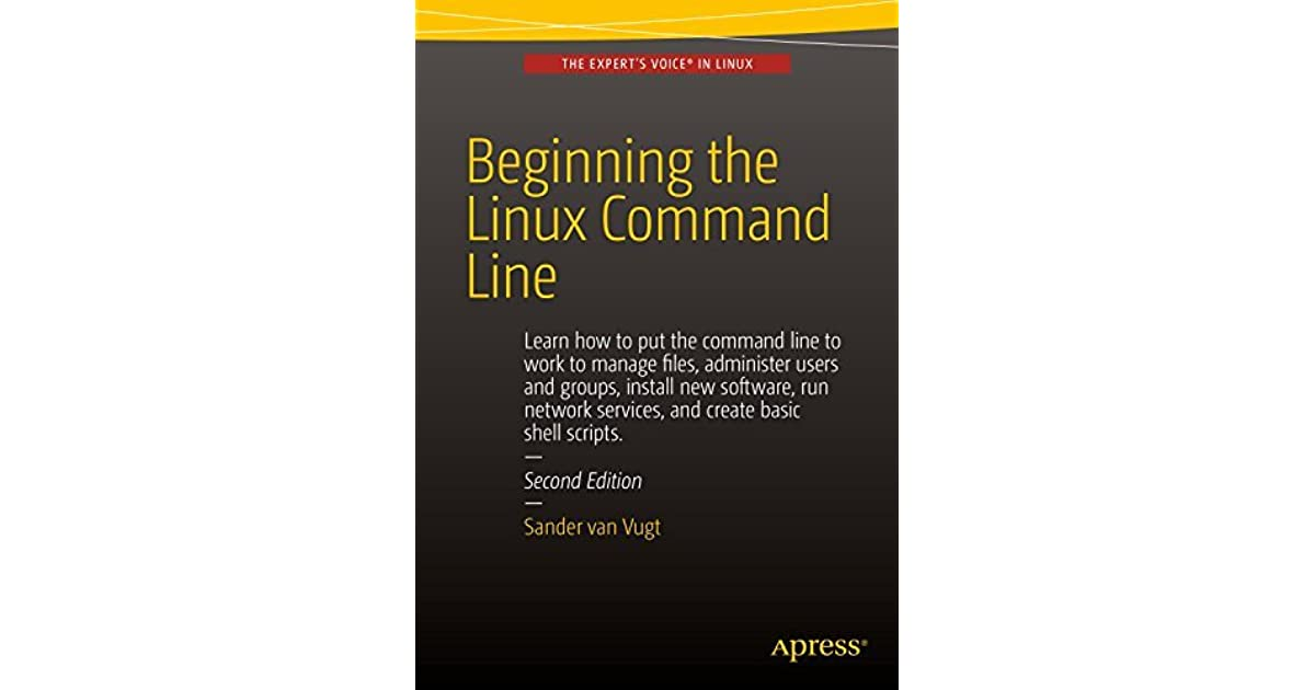 Beginning The Linux Command Line Second Edition By Sander Van Vugt