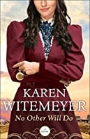 No Other Will Do (Ladies of Harper's Station #1)