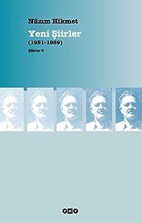 Yeni Şiirler (1951-1959)