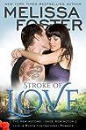 Stroke of Love (The Remingtons #2; Love in Bloom #11)