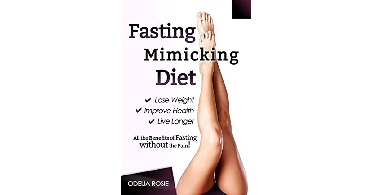 Fasting Mimicking Diet (FMD): All the Benefits of Fasting