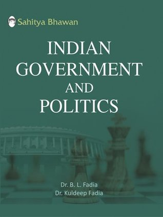 Indian Government And Politics By B L Fadia