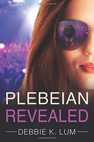 Plebeian Revealed (Plebeian Series, #1)