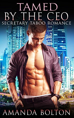 Tamed  by  the CEO by Amanda Bolton