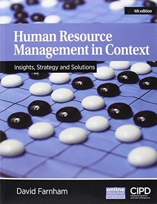 Human Resource Management in Context: Insights, Strategy and Solutions (UK Higher Education Business Management)