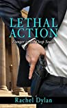 Lethal Action (Danger in the Deep South #1)