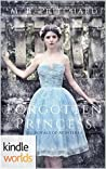 Forgotten Princess (The Royals of Monterra; The Forgotten Princess #1)