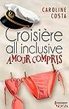Croisières all inclusive-  amour compris audiobook download free