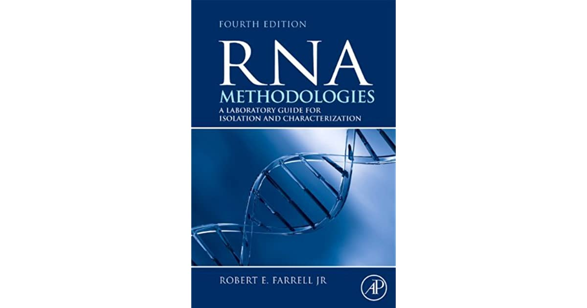 RNA Methodologies: A Laboratory Guide for Isolation and Characterization