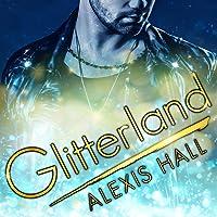 Glitterland (Glitterland, #1)