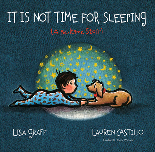 It Is Not Time for Sleeping (A Bedtime Story)